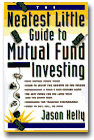 The Neatest Little Guide to Mutual Fund Investing, by Jason Kelly