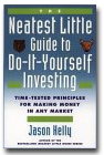 The Neatest Little Guide to Do-It-Yourself Investing, by Jason Kelly